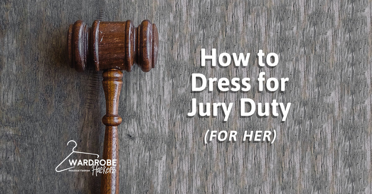 How to Dress for Jury Duty