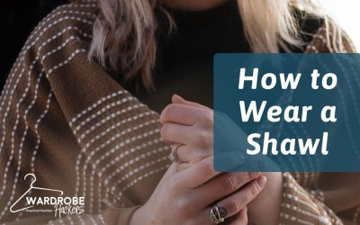 How to Wear a Shawl – 5 Stylish Ways